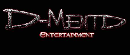 D-Mentd Entertainment, LLC