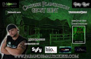 GHOST HUNT - CATFISH PLANTATION - WAXAHACHIE TEXAS