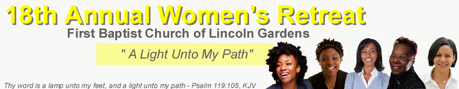 First Baptist Church Of Lincoln Gardens 39 18th Annual Women 39 S Retreat Tickets Somerset Eventbrite