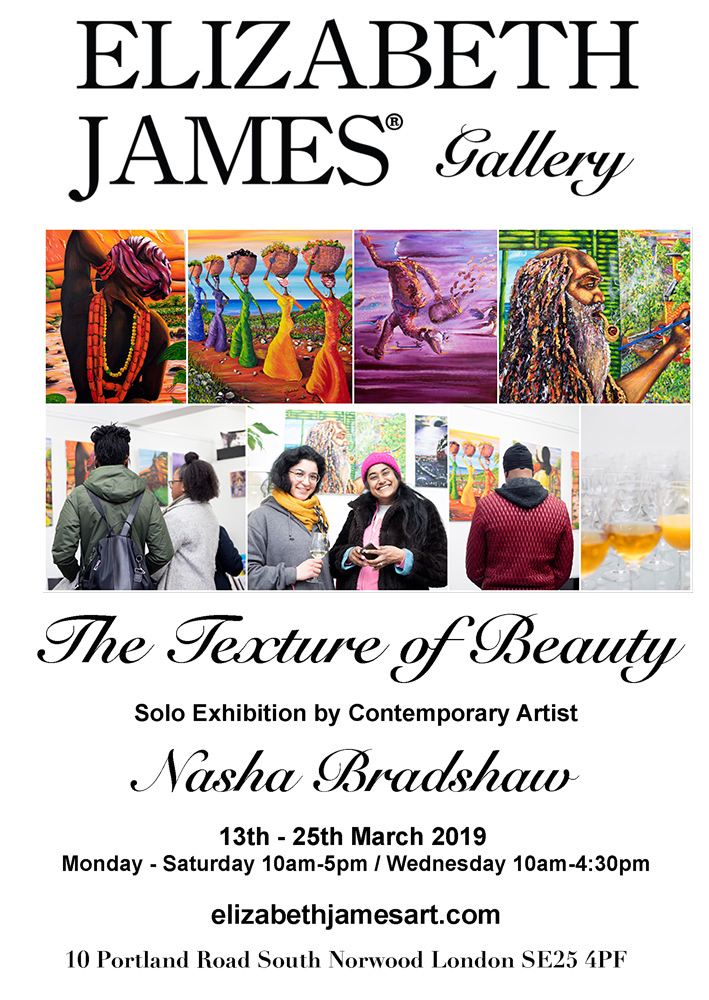 THE TEXTURE OF BEAUTY - Nasha Bradshaw Solo Exhibition