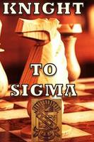 KNIGHT TO SIGMA Chess Tournament