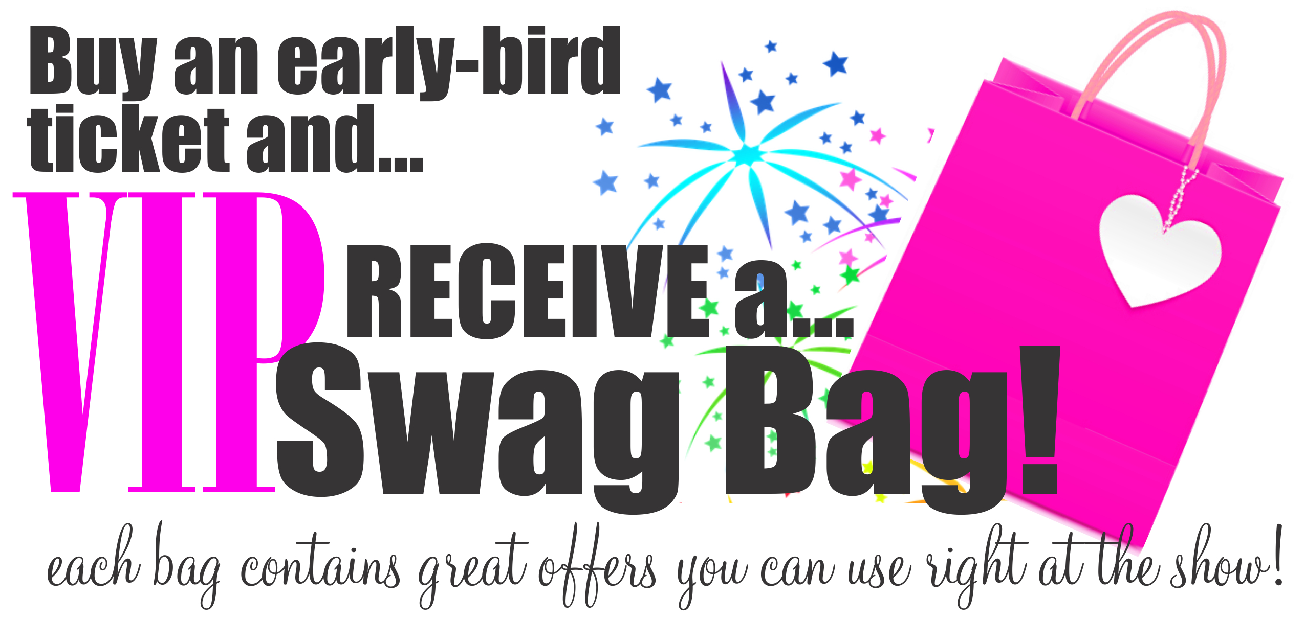 Buy your ticket now and receive awesome swag!