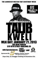 "Launch Of ""Mistah FAB"" Bday Week Hosted & DJ Set By ""Talib..."