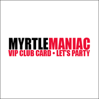 MYRTLEMANIAC CARD - Senior Week 2013