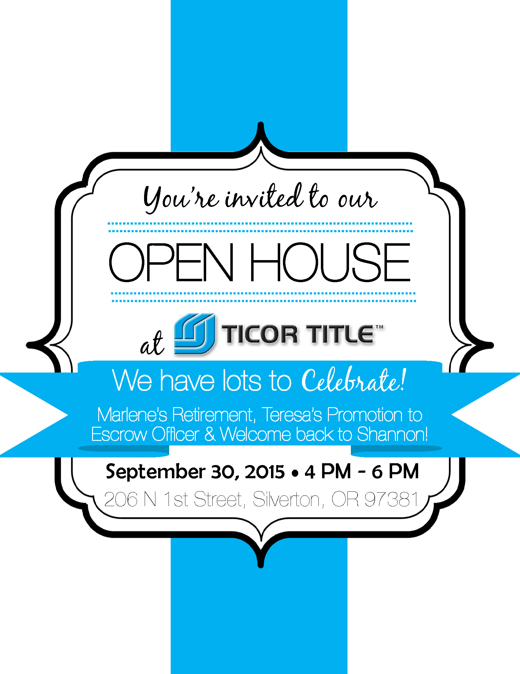 We have lots to CELEBRATE!!! Ticor Silverton Open House ...