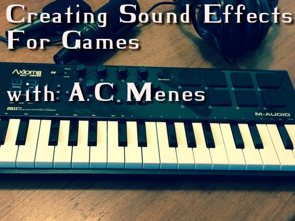 Class: Creating Sound Effects for Games - Playcrafting