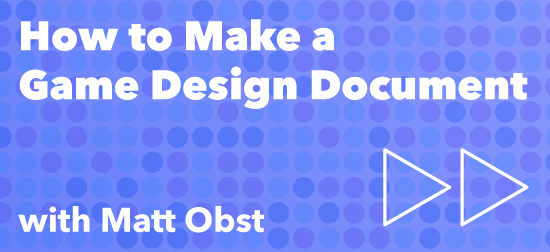 Class How To Make A Game Design Document Playcrafting - How to make a gdd