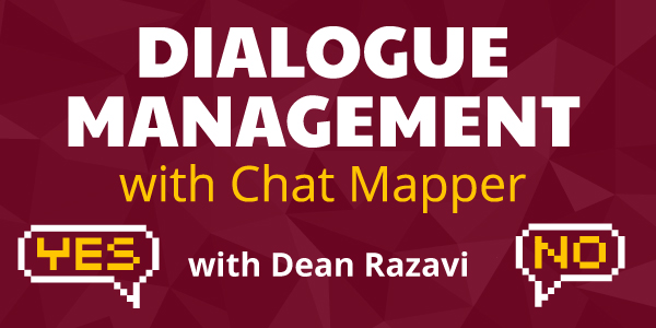 Dialogue Management with Chat Mapper