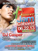 E6 - 1st Annual Summer Jam