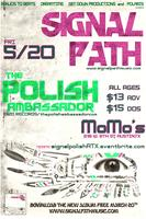 Signal Path // The Polish Ambassador // Austin, TX // May 20