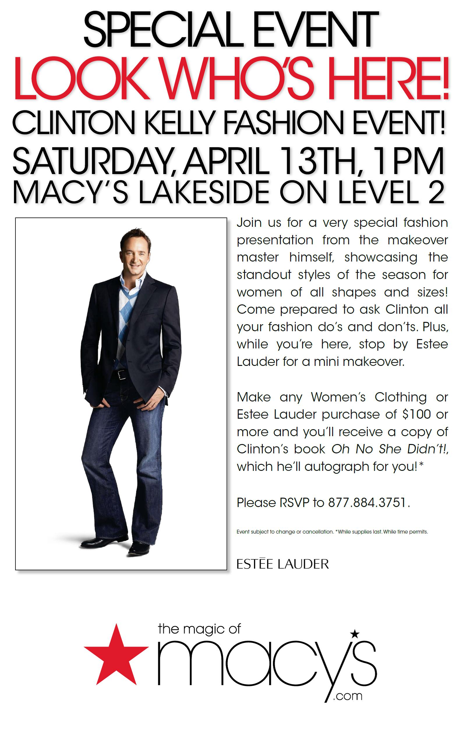 Clinton Kelly at Macy's Lakeside Saturday April 13th 1:00PM