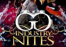 "GERALD GRADY presents....INDUSTRY NITE ""NOW WATCH ME WORK""..."