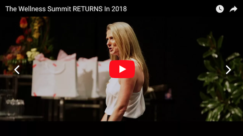 The Wellness Summit Returns In 2018