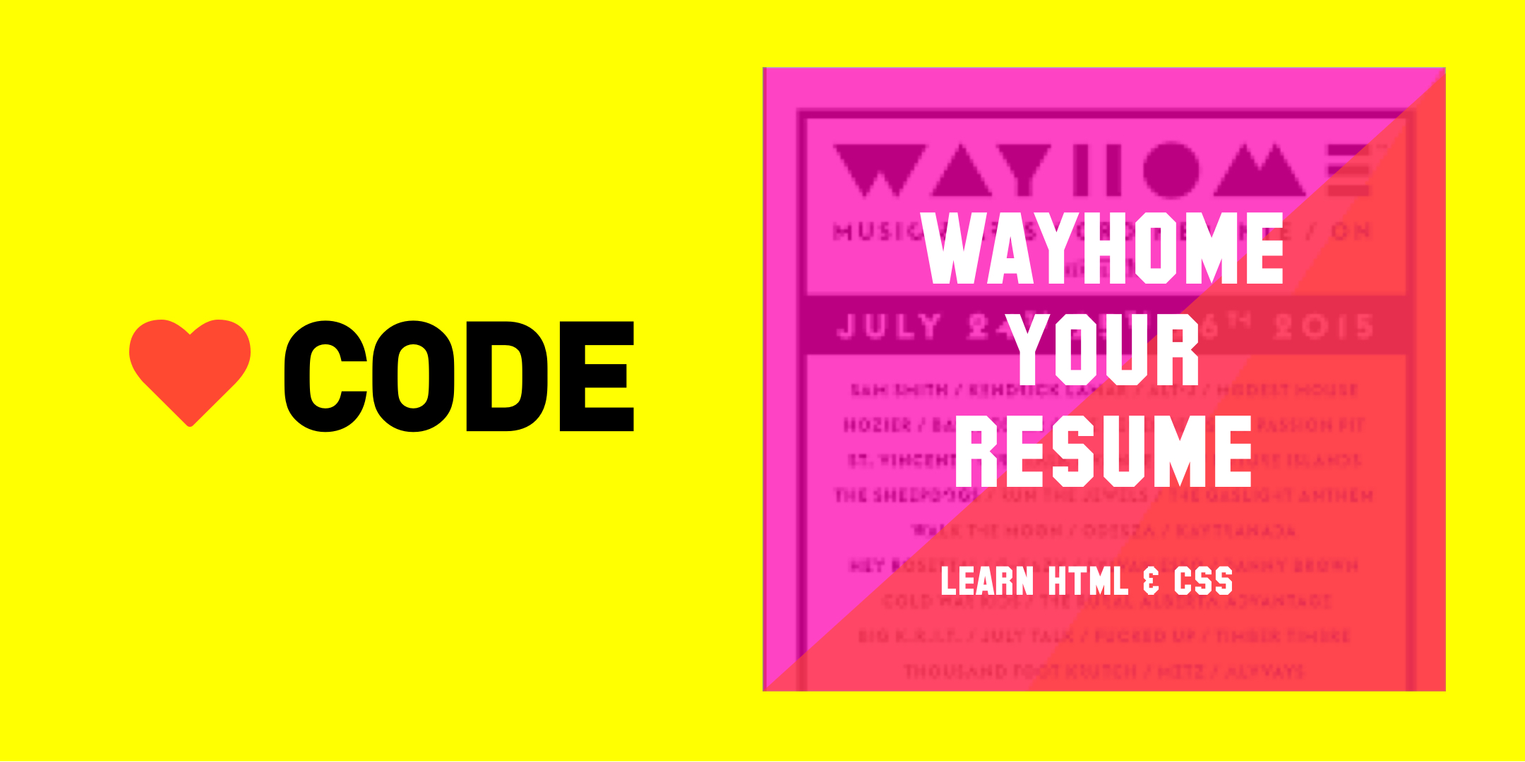 Love Code Wayhome resume course