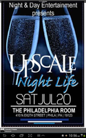 "Night & Day Entertainment presents ""UpScale Night Life"""