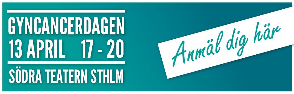 Anmäl dig här till Gyncancerdagen i Stockholm!