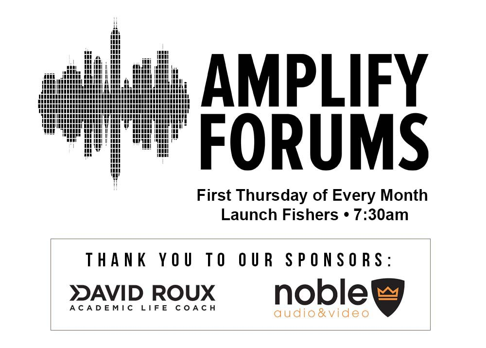 Amplify Forums Launch Fishers