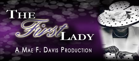 The First Lady Stage Play