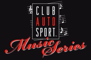 CLUB AUTO SPORT SUMMER SIZZLER MUSIC CONCERT WITH SAGE!