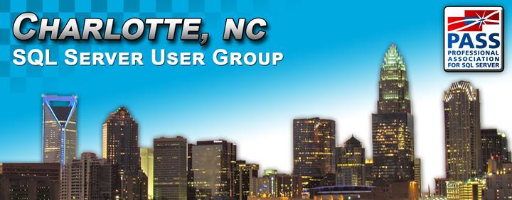 Charlotte SQL Server User Group