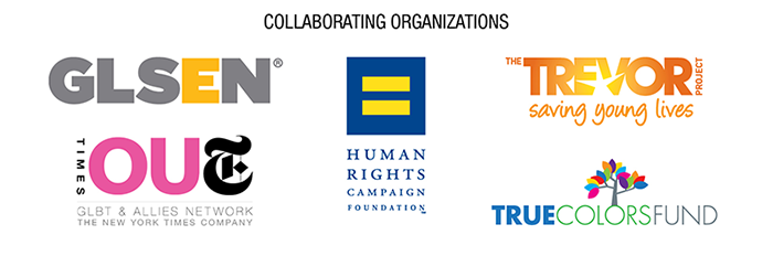 GLSEN, Human Rights Campaign Foundation, The New York Times GLBT & Allies Network, The Trevor Project, True Colors Fund
