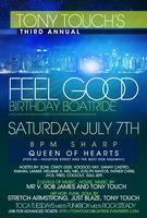 TONY TOUCH's 3rd ANNUAL FEEL GOOD BIRTHDAY BOATRIDE