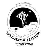 WOODSIST - PIONEERTOWN @ Pappy & Harriet's  Saturday, September...