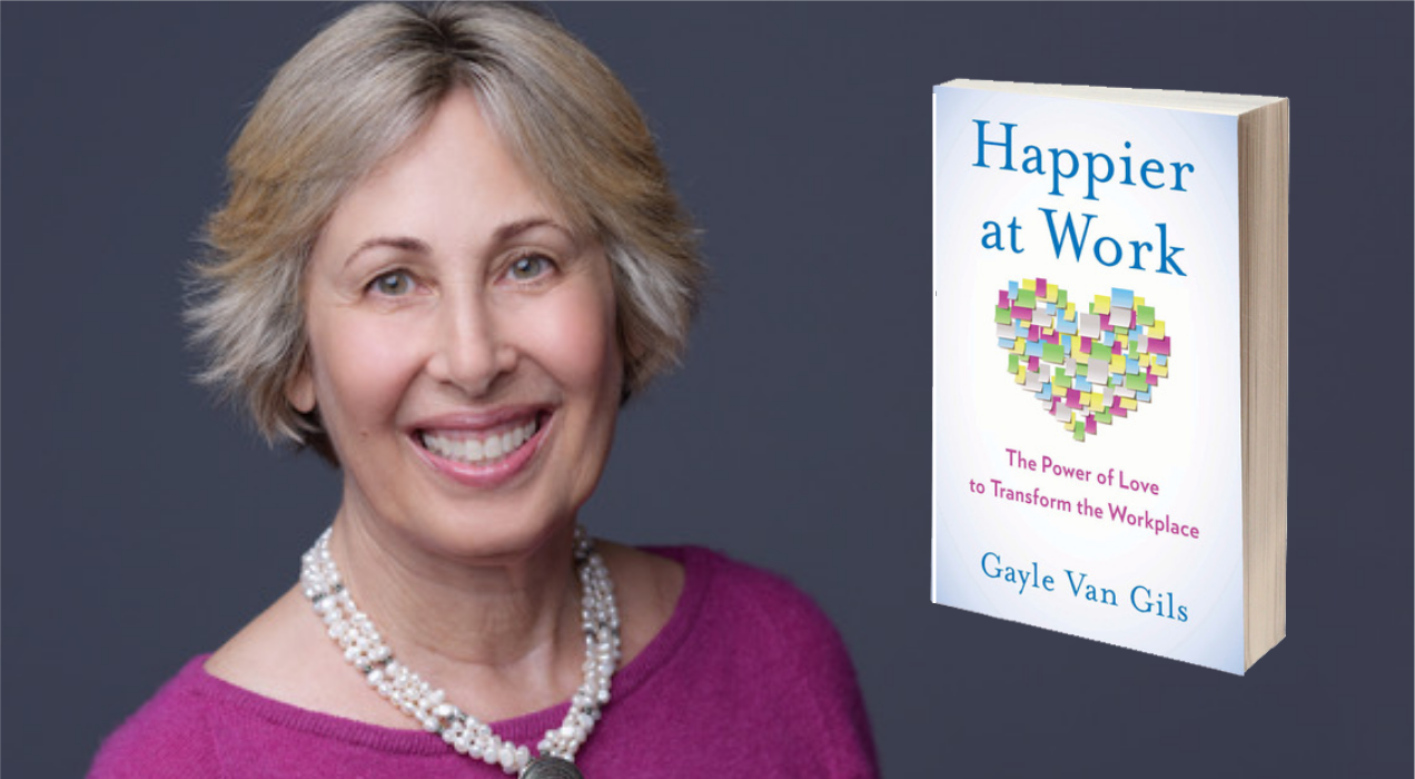 Gayle Van Gils - Author of the Book Happier at Work