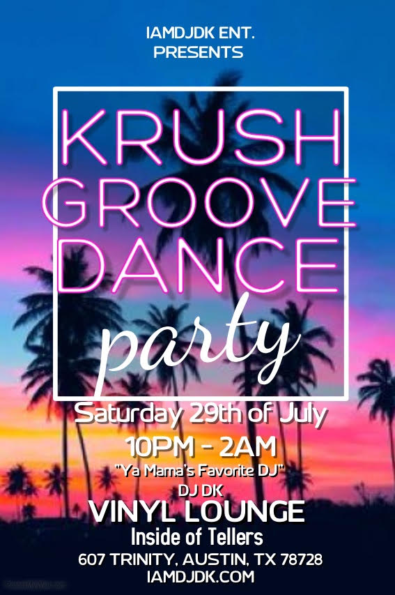 Krush Groove July