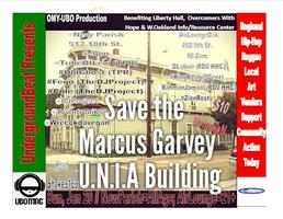 UndergroundBeat Presents: Save The Marcus Garvey Benefit