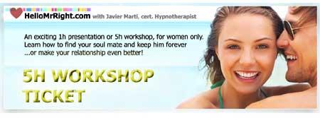 HelloMrRight.com 5h WORKSHOP - Learn how to find true love...