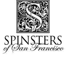 Spinsters of San Francisco ~ 4th Large Prospective Member Happy...