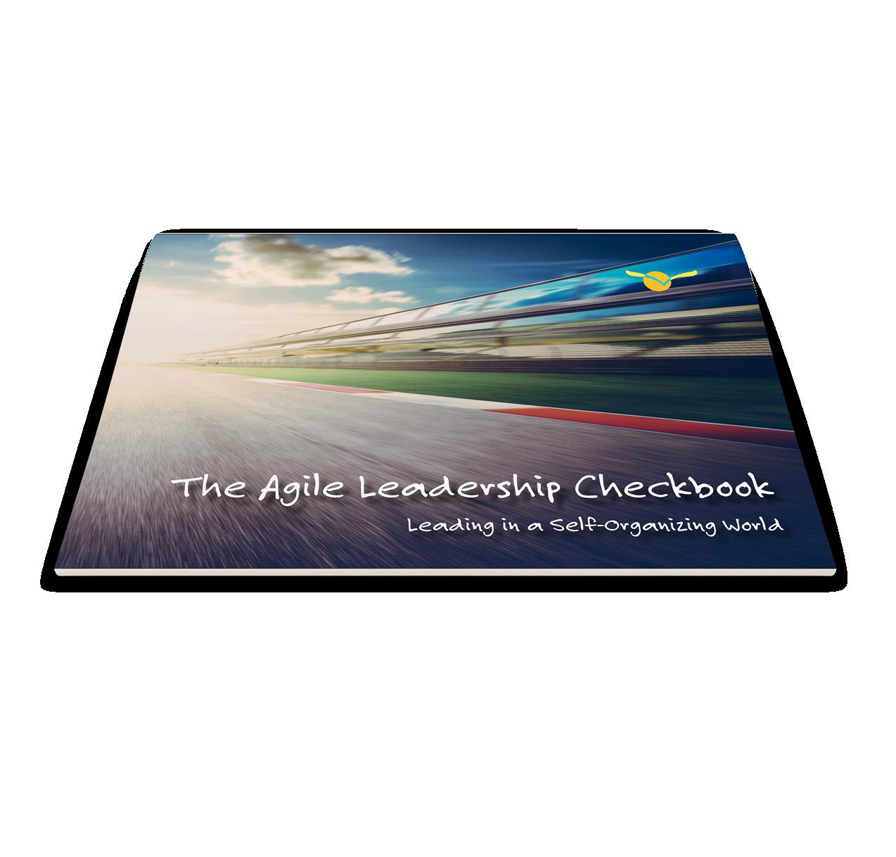 Agile Leadership Checkbook