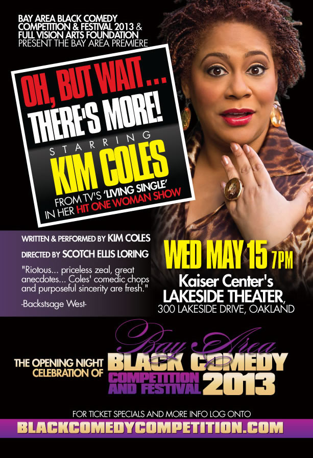 Oh, But Wait... There's More Starring Kim Coles
