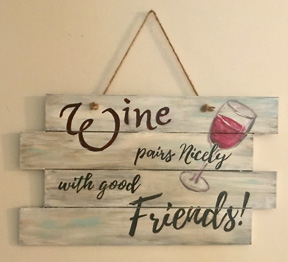 Wine and Friends Sign