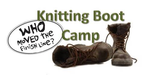 Knitting Boot Camp