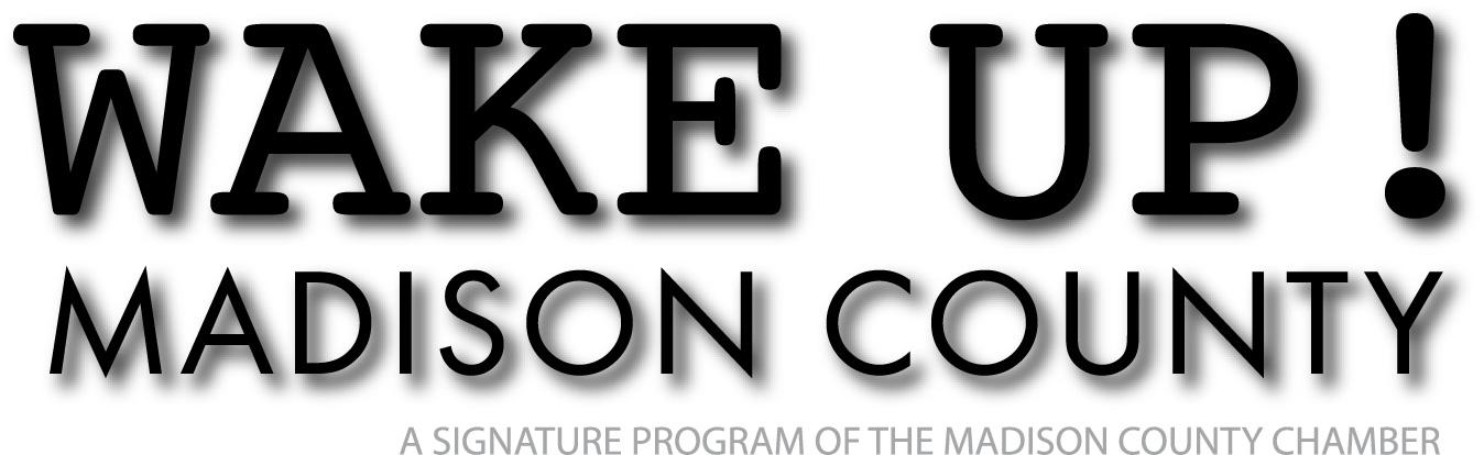 2013 WAKE UP! MADISON COUNTY