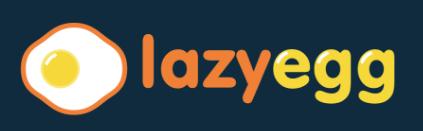 LazyEgg
