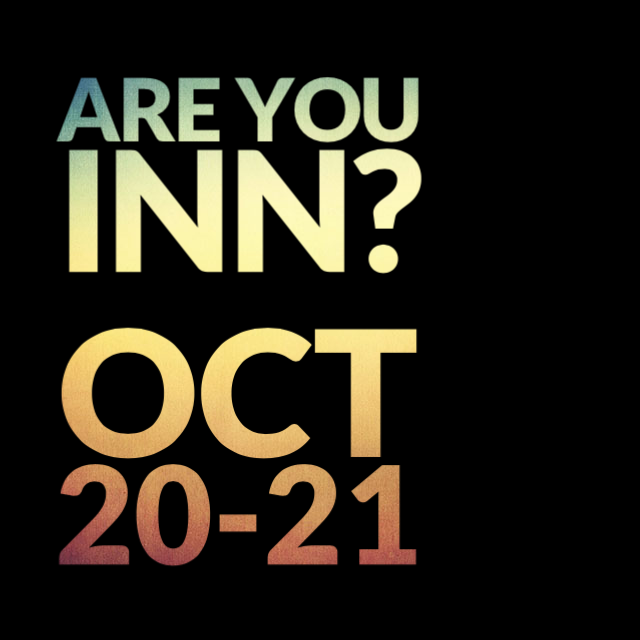 Are You Inn? Oct 20-21