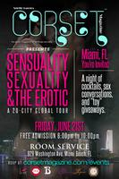 Corset Magazine's Sensuality, Sexuality, & The Erotic - Miami