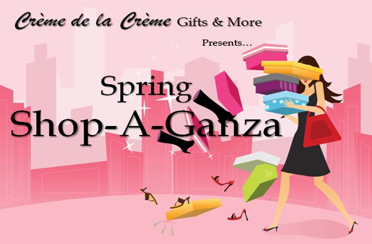 Spring Shop-A-Ganza