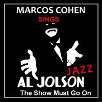 "Al Jolson ""The Show Must Go On"""