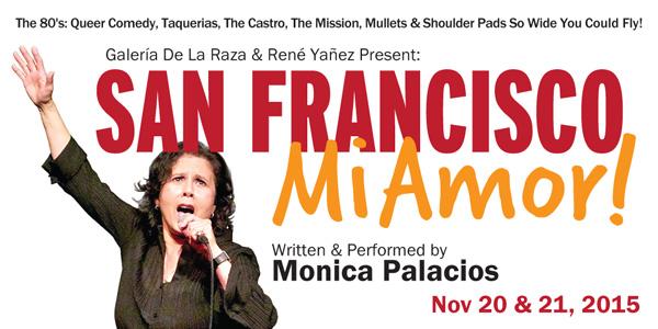 San Francisco, Mi Amor! Monica Palacios