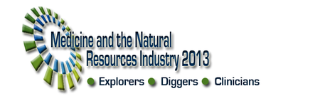Medicine and the Natural Resources Industry Conference 2013