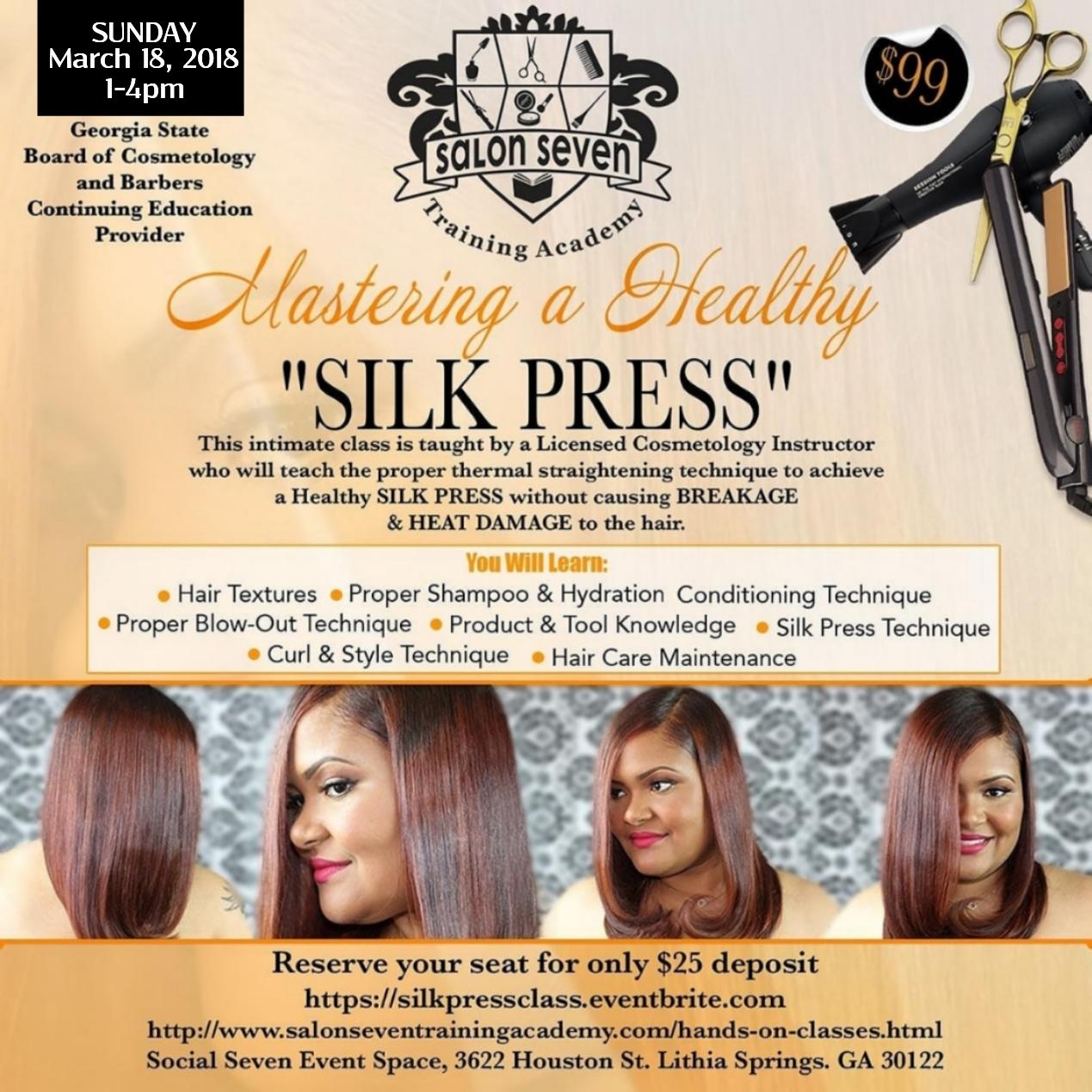 Mastering A Healthy Silk Press Class Registration Multiple Dates