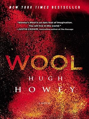 New York Times Bestseller Hugh Howey's Wool