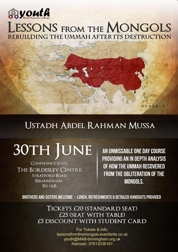 Lessons from the Mongols - Rebuilding the Ummah after its destruction