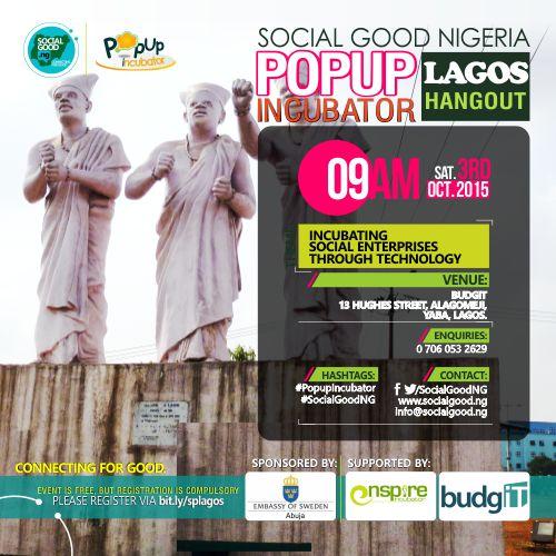SOCIAL GOOD NIGERIA Popup Incubator, Lagos Hangout