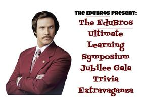The EduBros Ultimate Learning Symposium Jubilee Gala Trivia ...