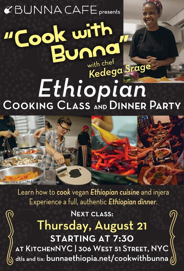 Cook with Bunna! Ethiopian Cooking Class with Kedega Srage